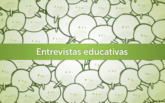 Entrevistas Educativas