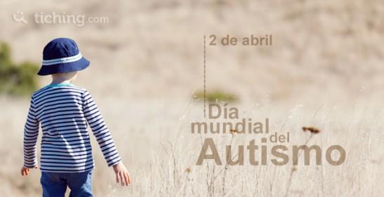 Día Mundial del Autismo | Tiching