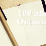 100 años de Octavio Paz: ¡Disfruta de la poesía en el aula!