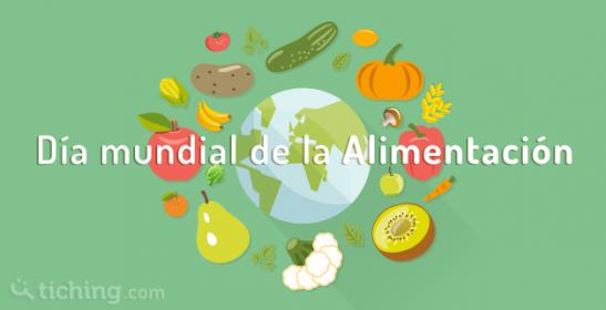 Día Mundial Alimentación | Tiching
