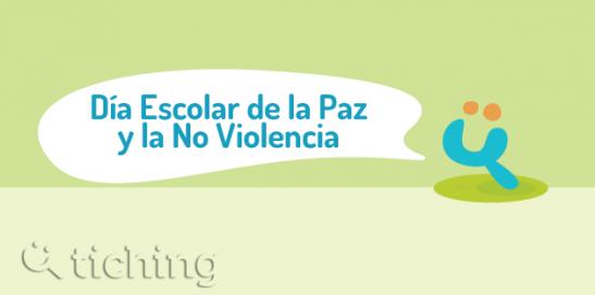 Dia Escolar Paz y No Violencia |Tiching