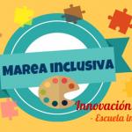 Marea inclusiva: ¡Por una escuela abierta!