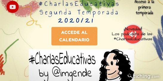 Segunda Temporada de las #CharlasEducativas